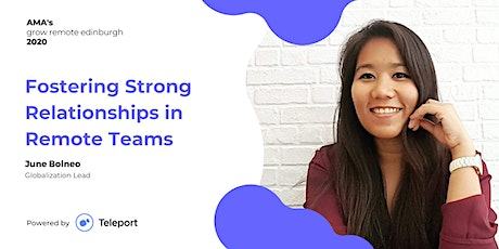 AMA | Fostering Strong Relationships in Remote Teams tickets