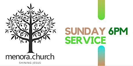 MENORA CHURCH SUNDAY 6 PM SERVICE tickets