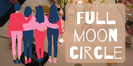 Women's Circle ~ CELEBRATE the MOON tickets