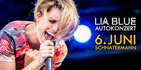 LIA BLUE Autokonzert Schnatermann Tickets