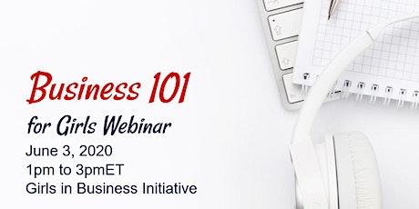 Business 101 for Girls Webinar  tickets