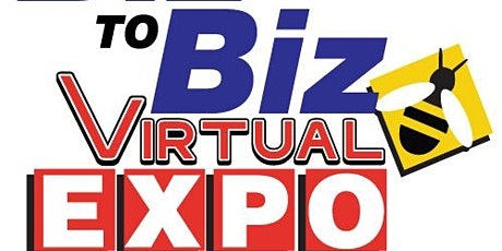 Biz To Biz Live and Virtual Business Expo tickets