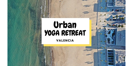 Urban Yoga Retreat - Valencia entradas