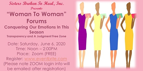 WOMAN TO WOMAN! Conquering Your Emotions In This Season tickets
