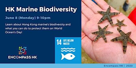 Hong Kong Marine Biodiversity talk on World Ocean's Day tickets