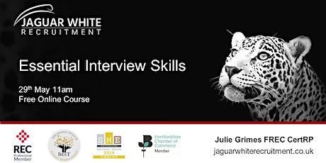 Essential Interview Skills  tickets