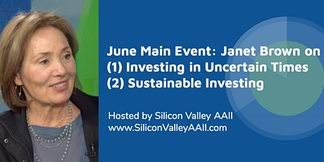 SV-AAII June Main Event: Janet Brown on Investing in Uncertain Times tickets