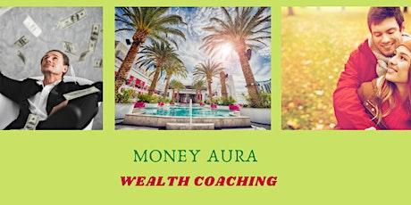 Money Aura- Becoming Money Magnet tickets