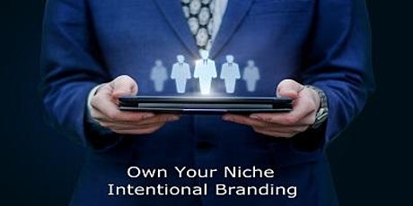 """Own Your Niche - Intentional Digital Branding!"" 3 Hours CE Free - LIVE VIDEO STREAMING tickets"