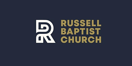 Russell Baptist Church - 9:30 BLENDED Worship Service tickets