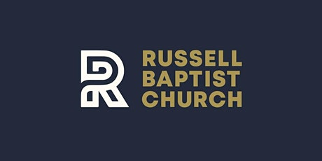 Russell Baptist Church - 11:00 BLENDED Worship Service tickets