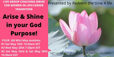 Arise & Shine in your God purpose (May 2020) tickets