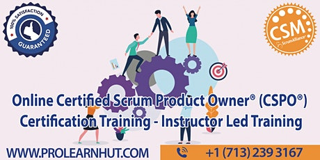 Online 2 Days Certified Scrum Product Owner® (CSPO®)   CSPO Certification Training in Westminster, CO   ProlearnHUT tickets