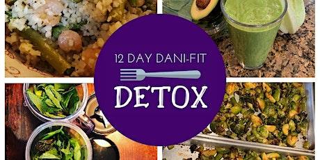12 Day Dani-Fit Detox tickets