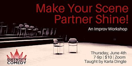 Make Your Scene Partner Shine! An Improv Workshop tickets