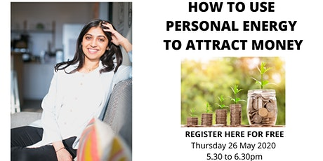 How To Use Personal Energy To Attract Money tickets