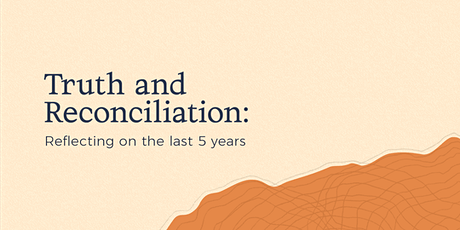 Truth & Reconciliation: Reflecting on the last 5 years tickets