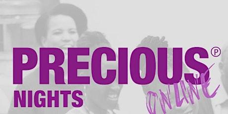 PRECIOUS Nights ONLINE June 2020 tickets