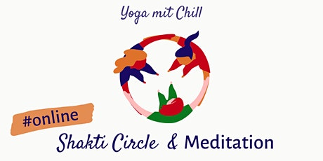 Shakti Circle & Meditation #online tickets