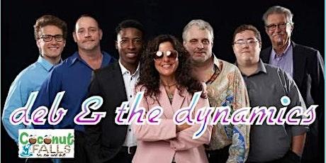 Deb & The Dynamics at Coconut Falls 6/12,  7pm tickets