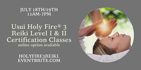 Usui Reiki Level I and II Certification Classes (with Holy Fire 3) - Online Available tickets