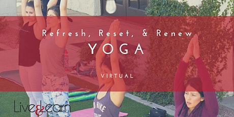 Refresh, Reset, & Renew Virtual Yoga tickets