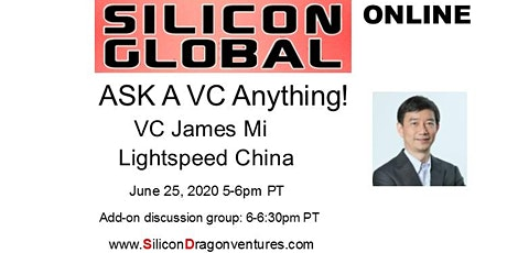 Silicon Global Online:  Ask VC James Mi of Lightspeed China Anything tickets