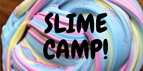 August 10-14 Summer Camp | Slime Makers (6-10) tickets