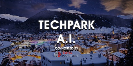 TechPark Davos x Artificial Intelligence (A.I.) Tickets