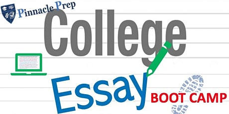 Pinnacle Prep's College ESSAY Boot Camp (5-Day Virtual) tickets
