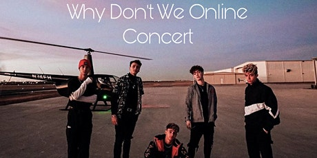 Why Don't We Online Concert !! tickets