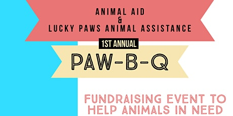 Animal Aid USA & Lucky Paws Animal Assistance PAW-B-Q tickets