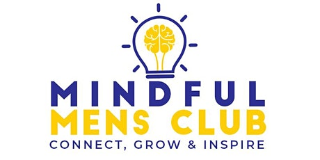 """Mindful Mens Club (Webinar): """"Find Your Why"""" tickets"""
