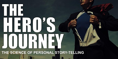 MASTERCLASS- Learn To Tell Your Story Based On THE HERO'S JOURNEY! tickets
