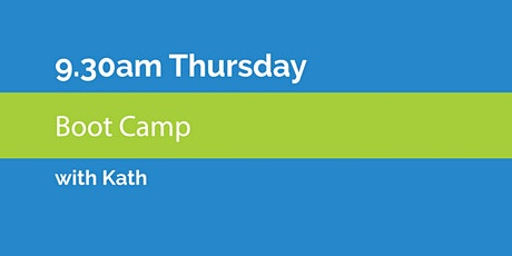 9.30am Thursday Boot Camp with Kath tickets