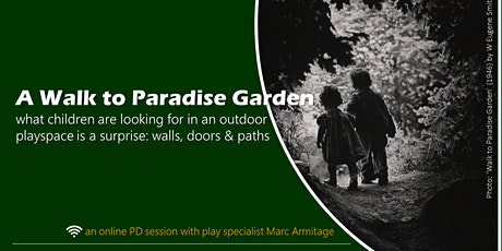 A Walk to Paradise Garden: an ONLINE gig only tickets