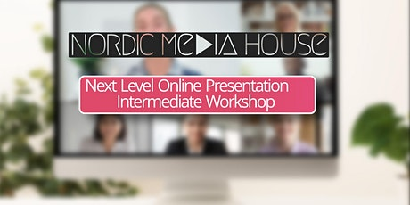 Next Level Online Presentations - Intermediate Level tickets