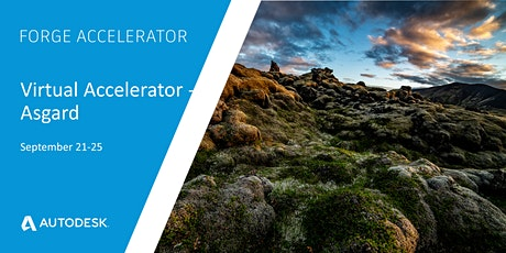 Autodesk Virtual Forge Accelerator, Asgard (September 21st-25th, 2020) tickets