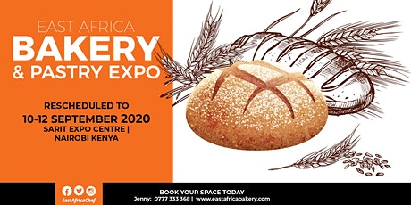 East Africa Bakery & Pastry Expo 2020 (Rescheduled) tickets