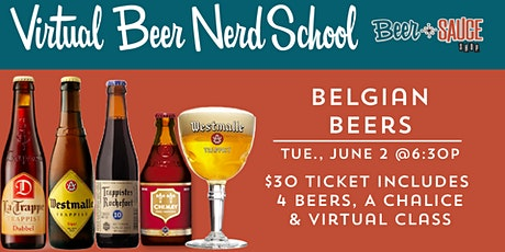 Belgian Beer Nerd Class | A Virtual Event tickets