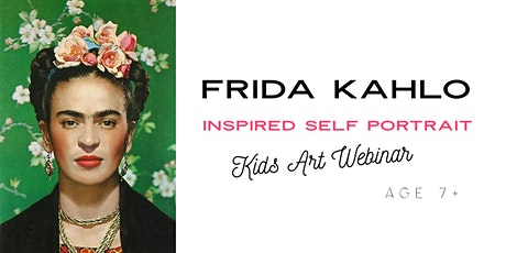 Mini Masters: Frida Kahlo Self portrait: Art Webinar tickets