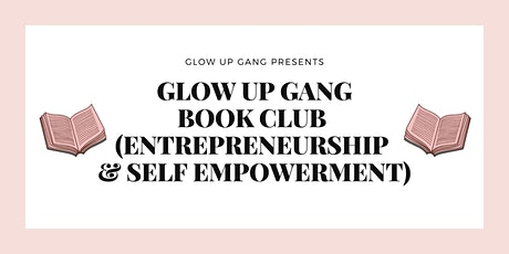 Glow Up Gang Book Club (Registration) tickets