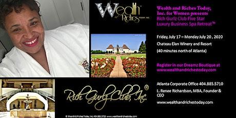 Rich Gurlz Club Five Star Luxury Business SPA Retreat for Women CEOs tickets