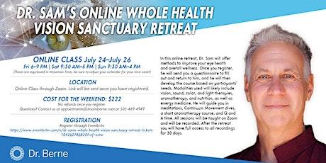 Dr. Sam's Whole Health Vision Sanctuary Retreat tickets