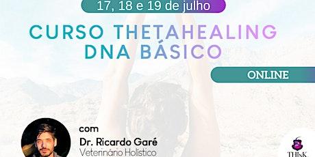 Curso Online Formação ThetaHealing DNA Básico - 17, 18 e 19 de julho ingressos