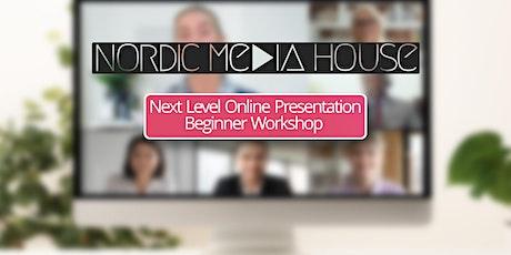Next Level Online Presentations - Beginner Level tickets