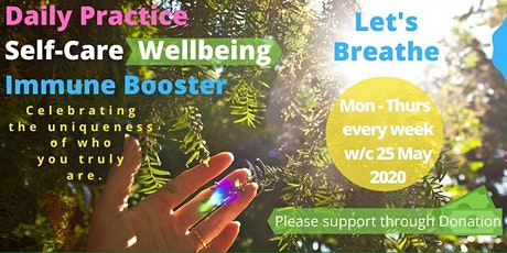 Come Breathe With Me - Daily Practice - Self Care Wellbeing - Live Event! tickets