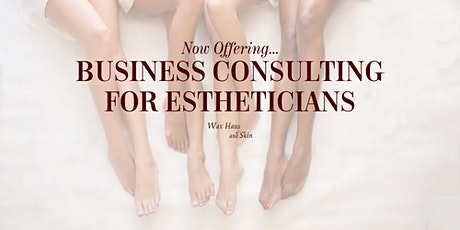 FREE 30 Minute Discover Call | Esthetician Business Consulting tickets