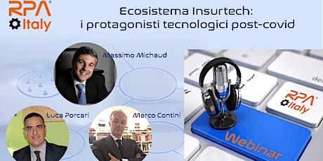 Ecosistema Insurtech: i protagonisti tecnologici post-covid tickets