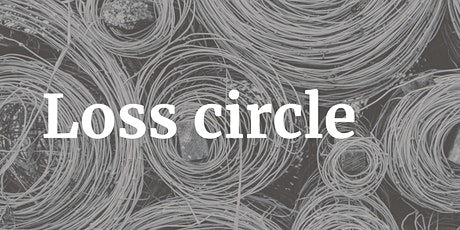 Loss Circles: Civil Society tickets